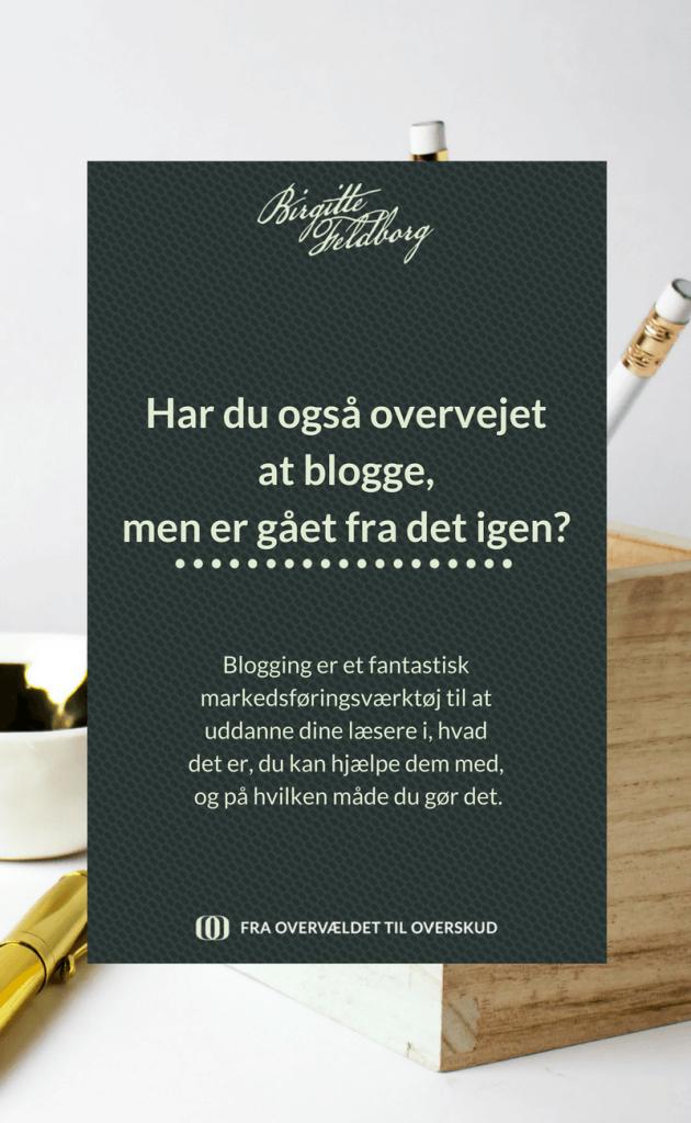 Har du også overvejet at blogge?