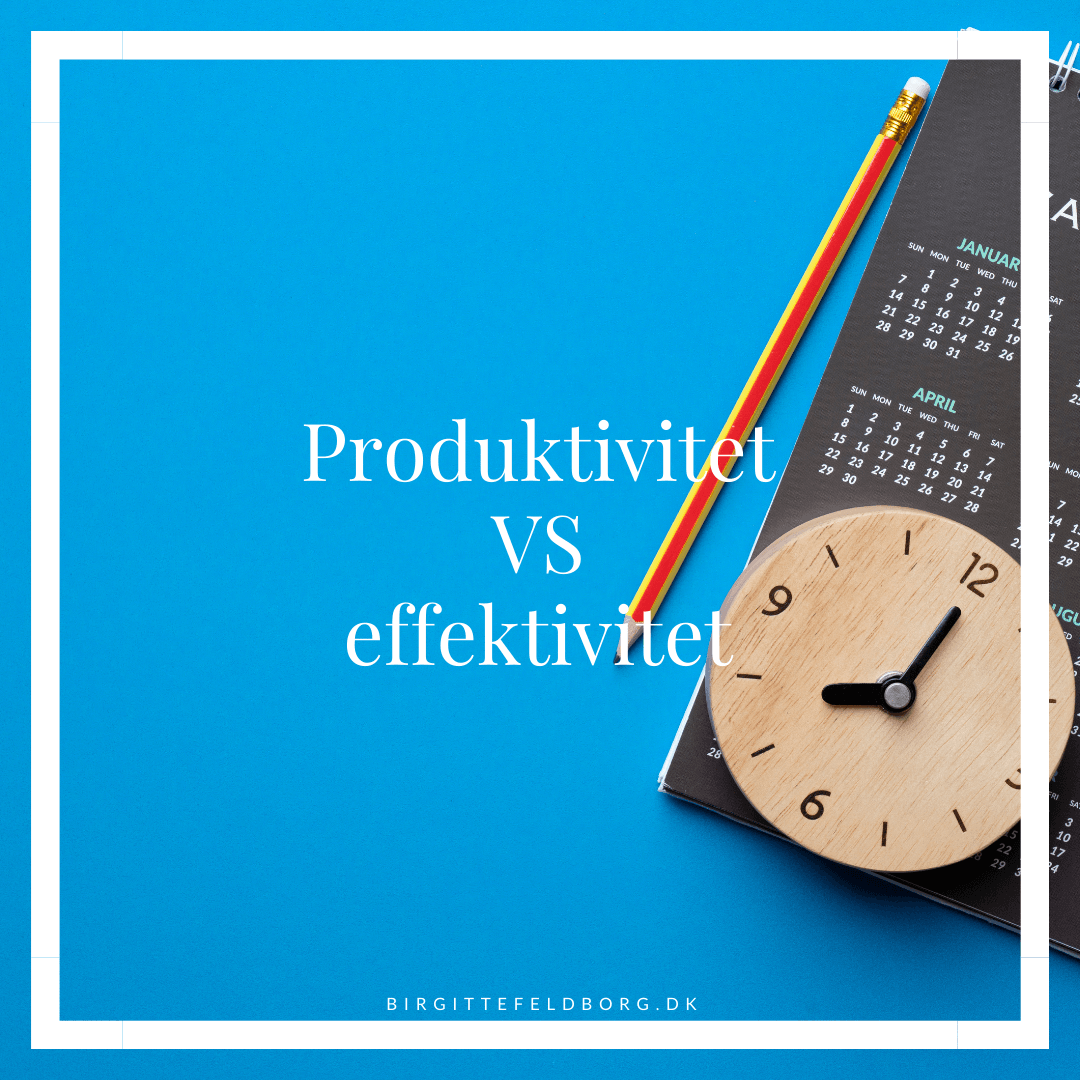 produktivitet vs effektivitet